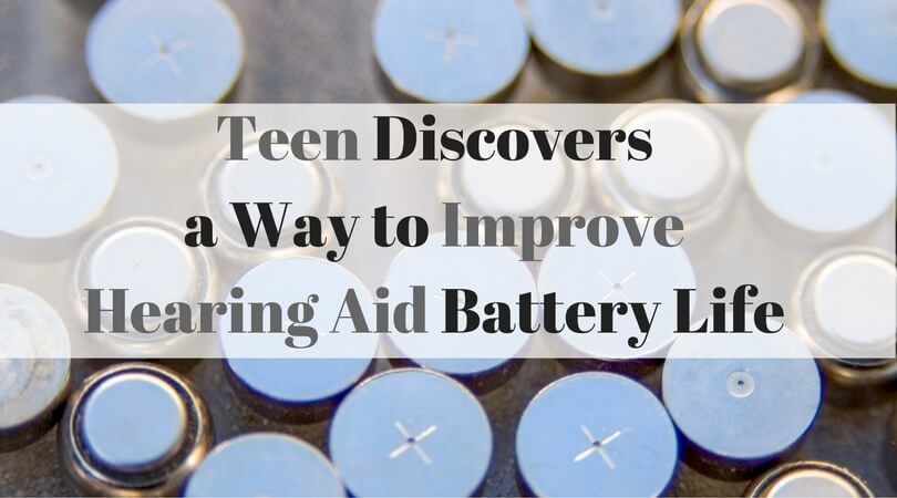 teen-discovers-way-to-improve-hearing-aid-battery-life