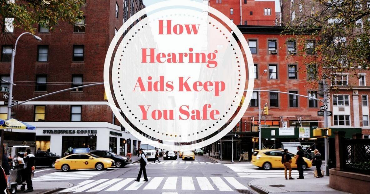 how-hearing-aids-keep-you-safe