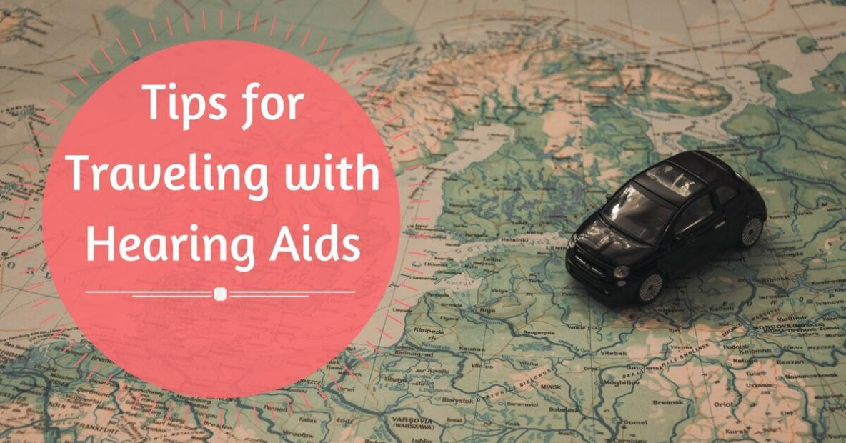 tips-for-traveling-with-hearing-aids