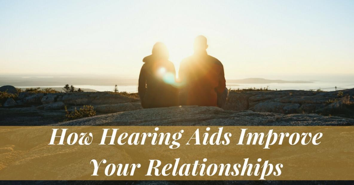 how-hearing-aids-improve-your-relationships