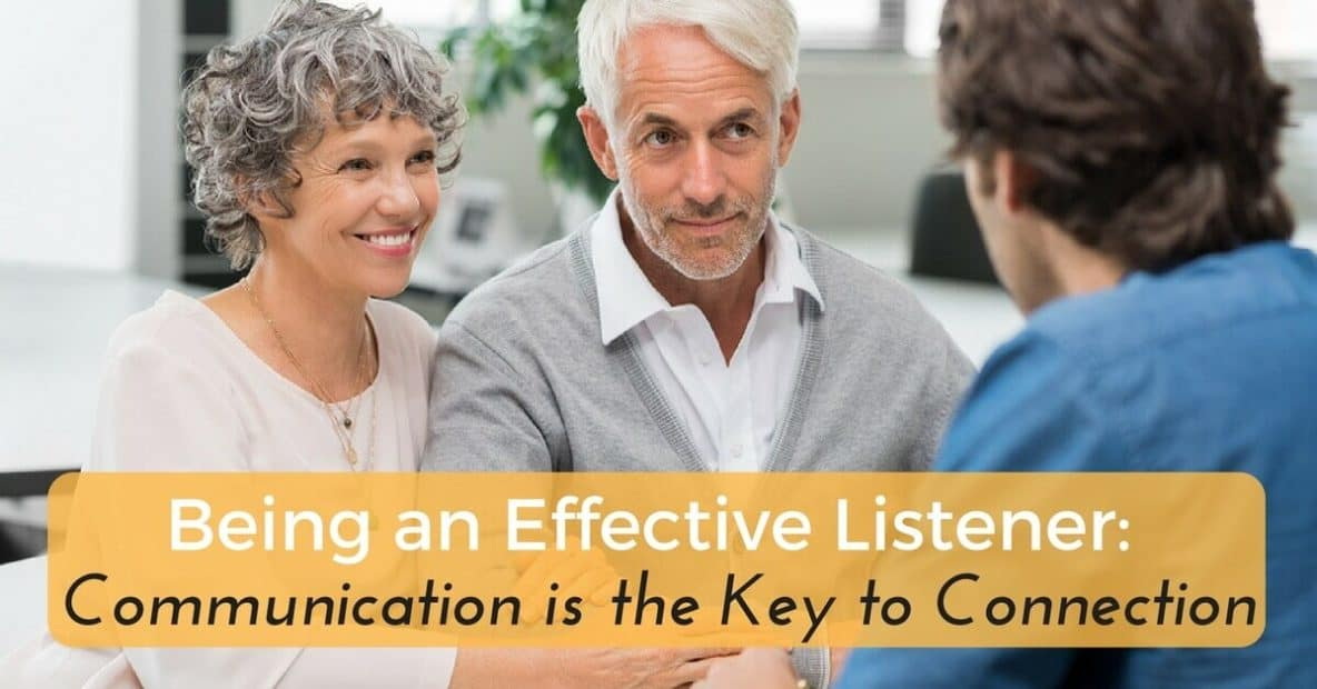 being-an-effective-listener-communication-is-the-key-to-connection