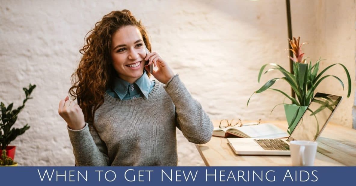 When to Get New Hearing Aids